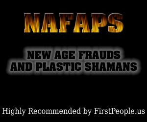 New Age Frauds and Plastic Shamans.